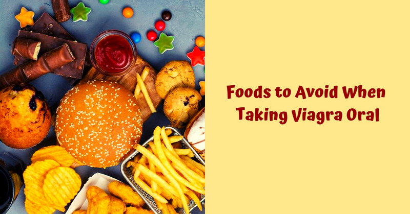Foods to Avoid When Taking Viagra Oral