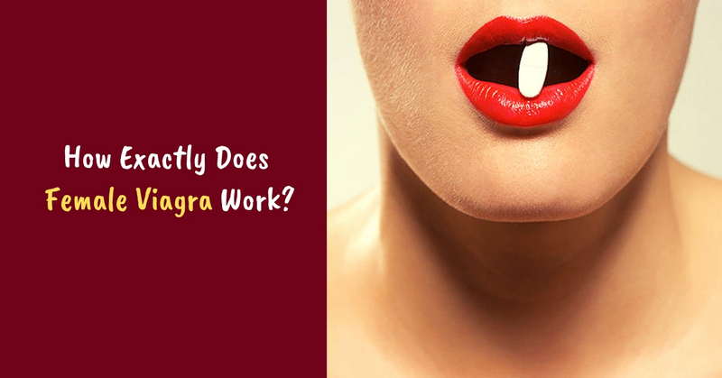 How Exactly Does Female Viagra Work_