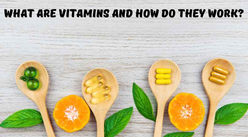 What Are Vitamins and How Do They Work